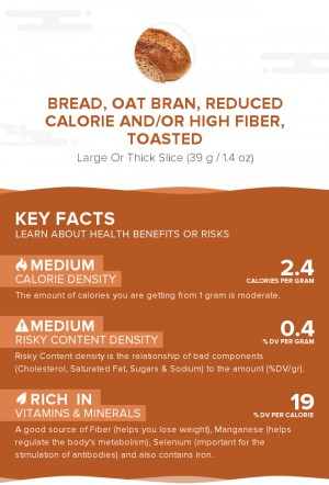 Bread, oat bran, reduced calorie and/or high fiber, toasted