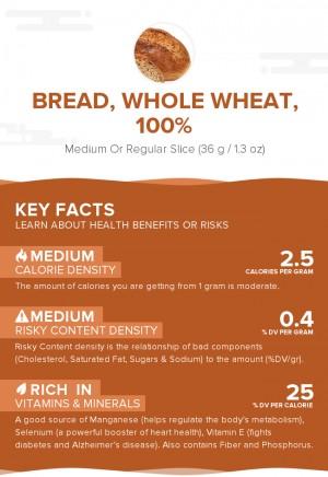 Bread, whole wheat, 100%