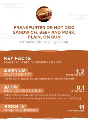 Frankfurter or hot dog sandwich, beef and pork, plain, on bun