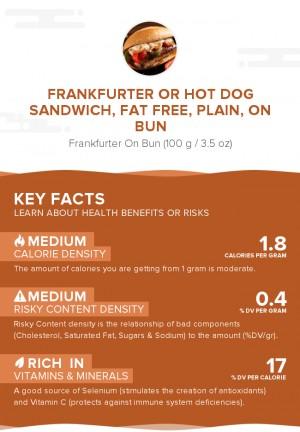 Frankfurter or hot dog sandwich, fat free, plain, on bun