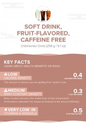 Soft drink, fruit-flavored, caffeine free
