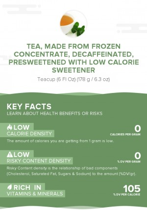 Tea, made from frozen concentrate, decaffeinated, presweetened with low calorie sweetener